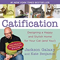 Image for Catification: Designing a Happy and Stylish Home for Your Cat (and You!)