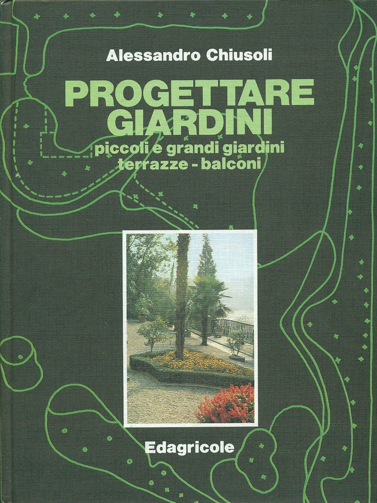 Progettare Giardini Piccoli E Grandi Giardini Terrazze