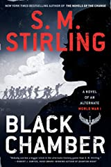 Black Chamber (A Novel of an Alternate World War Book 1) Kindle Edition