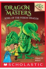 Song of the Poison Dragon: A Branches Book (Dragon Masters #5) Kindle Edition