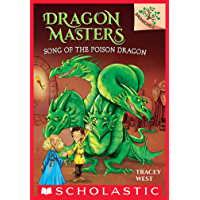 Song of the Poison Dragon: A Branches Book (Dragon Masters #5) (English Edition)