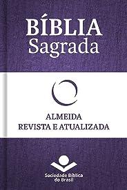 Bíblia Sagrada RA - Almeida Revista e Atualizada: Com notas, referências cruzadas e palavras de Jesus em vermelho.