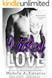 Wicked Love (Wicked White Series Book 3)