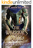 The Warrior's Mate (Iriduan Test Subjects Book 4)