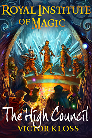 The High Council (Royal Institute of Magic; Book 6)
