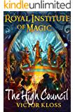 The High Council (Royal Institute of Magic, Book 6)