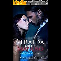 Atraída por um mafioso - Série Os mafiosos - Livro 1