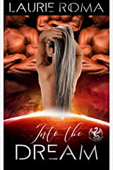 Into the Dream (The Arcadians Book 1) Kindle Edition