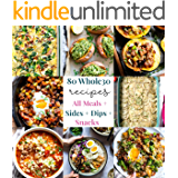 Whole30 Recipe Book: 80 Delicious Recipes for the Whole30 Diet