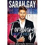 Forgiving Her Chef (Jones Brothers Romances Book 2)