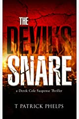 The Devil's Snare: Private Investigator Mystery Series (Derek Cole Suspense Thrillers Book 5) Kindle Edition