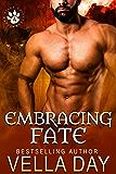 Embracing Fate: A hot paranormal shifter book (Hidden Hills Shifters 4)