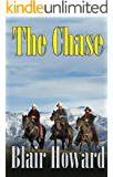 The Chase: A Novel of the Old West (The O'Sullivan Chronicles Book 2)