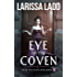 Eye of the Coven (Eye of the Coven Series Book 1)