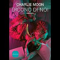Dicono di noi (Italian Edition) book cover
