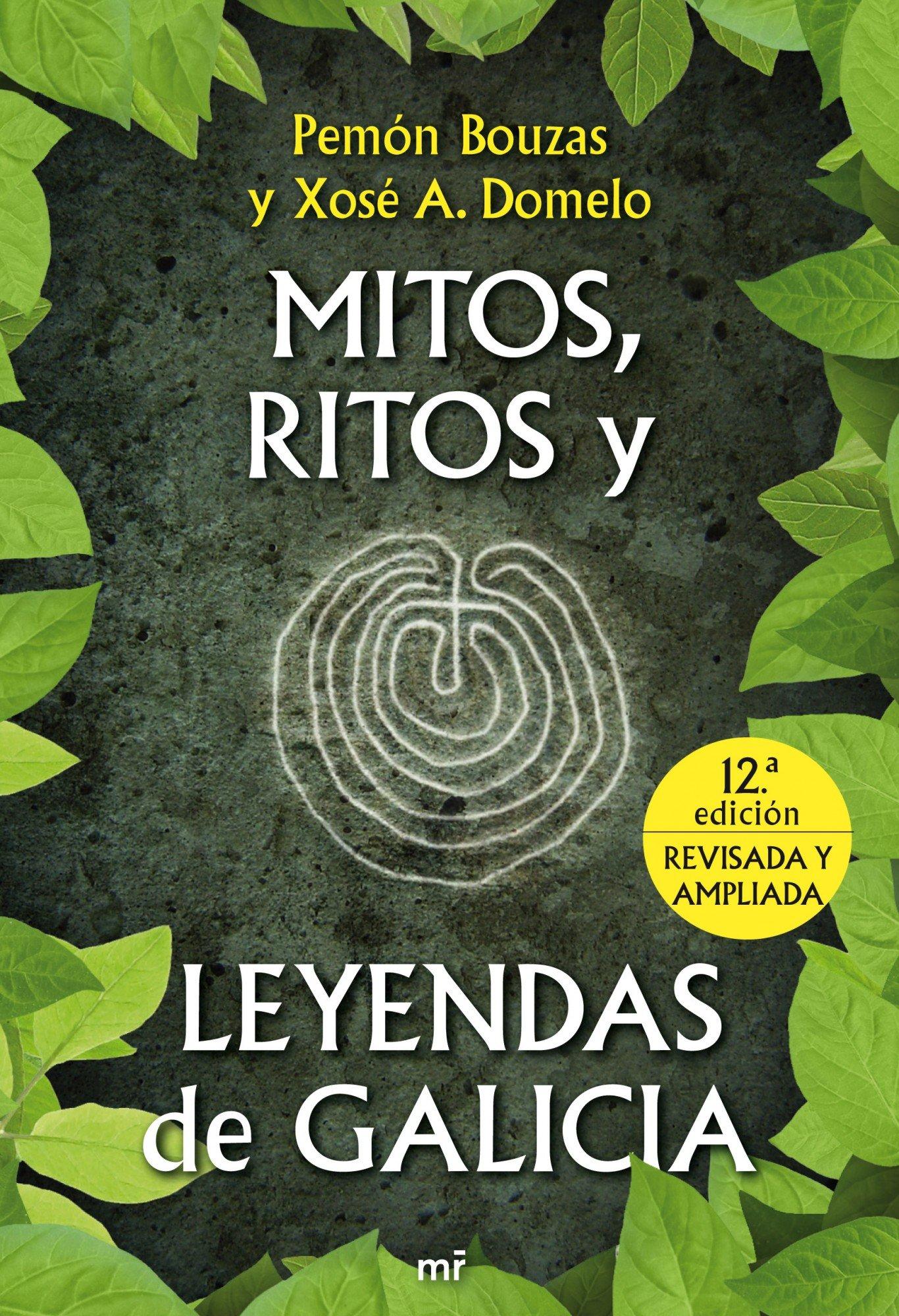 Mitos, ritos y leyendas de Galicia (MR Dimensiones): Amazon.es: Bouzas, Pemón, Domelo, Xose A.: Libros
