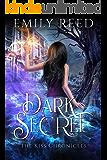 Dark Secret (The Kiss Chronicles Book 2)