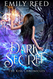 Dark Secret (The Kiss Chronicles Book 2)