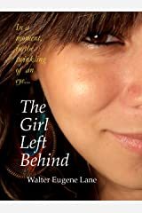 The Girl Left Behind Kindle Edition