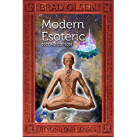 Modern Esoteric: Beyond Our Senses (The Esoteric Series Book 1)