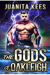 The Gods of Oakleigh Kindle Edition