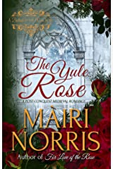 The Yule Rose (Ballads of the Roses) Kindle Edition