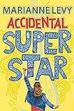 Accidental Superstar (Accidental Superstar 1)