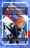 Faith in the Service (Alysha Forrest Book 6)