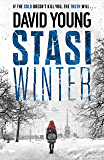 Stasi Winter: The most gripping Cold War crime thriller you'll read in 2020 (English Edition)
