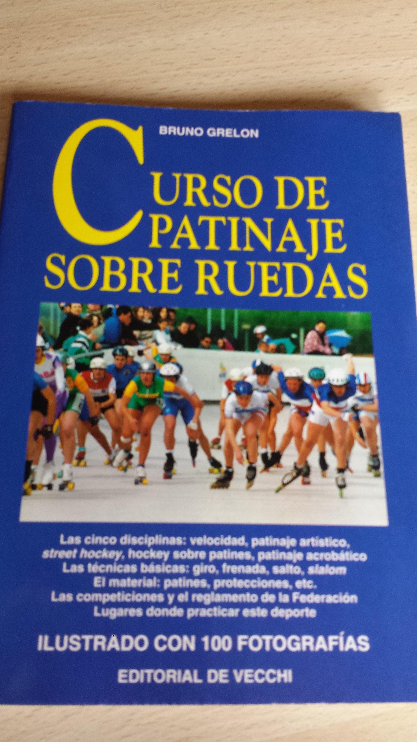 Curso de Patinaje Sobre Ruedas (Spanish Edition) (Spanish) Paperback – November, 2000