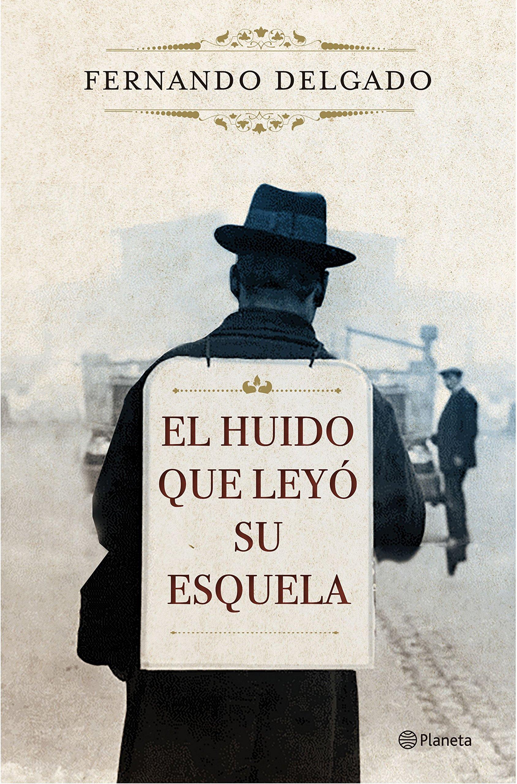 El huido que leyó su esquela Autores Españoles e ...