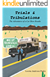 Trials & Tribulations: The Adventures Of A Car Show Roadie