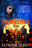 Protecting the Dead (More in Heaven and Earth Book 1)