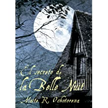 El Secreto de La Belle Nuit (Suspense | intriga | Misterio) (Spanish Edition) May 18, 2015