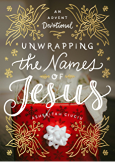 The advent jesse tree devotions for children and adults to prepare unwrapping the names of jesus an advent devotional fandeluxe Images