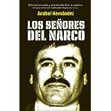 Los señores del narco / Narcoland (Spanish Edition)