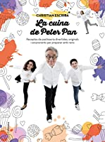 La Cuina De Peter Pan: Receptes De Pastisseria