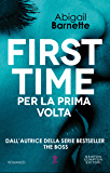 First Time. Per la prima volta (First Time Series Vol. 1)