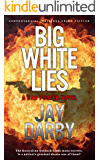 BIG WHITE LIES: Dan Porter's search for a serial killer reveals a nation's darkest secret. Tough and bold, this Australian cop hates that he still cares...Gritty crime fiction.