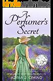 A Perfumer's Secret: A Novel (From Paris to Provence Book 1)