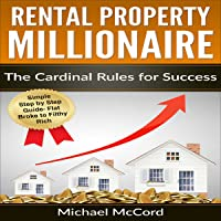 Rental Property: The Cardinal Rules for Success