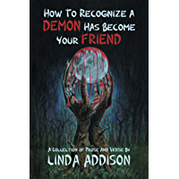 How To Recognize A Demon Has Become Your Friend