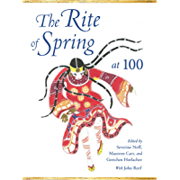 The Rite of Spring at 100 (Musical Meaning and Interpretation) book cover