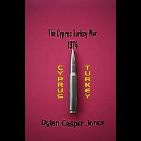 The Cyprus Turkey War 1974