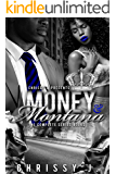 Money & Montana: A Hood Love Story  1-4 Boxset
