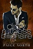 Dirty Ruthless Billionaire (Part Four)