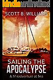 Sailing the Apocalypse: A Misadventure at Sea