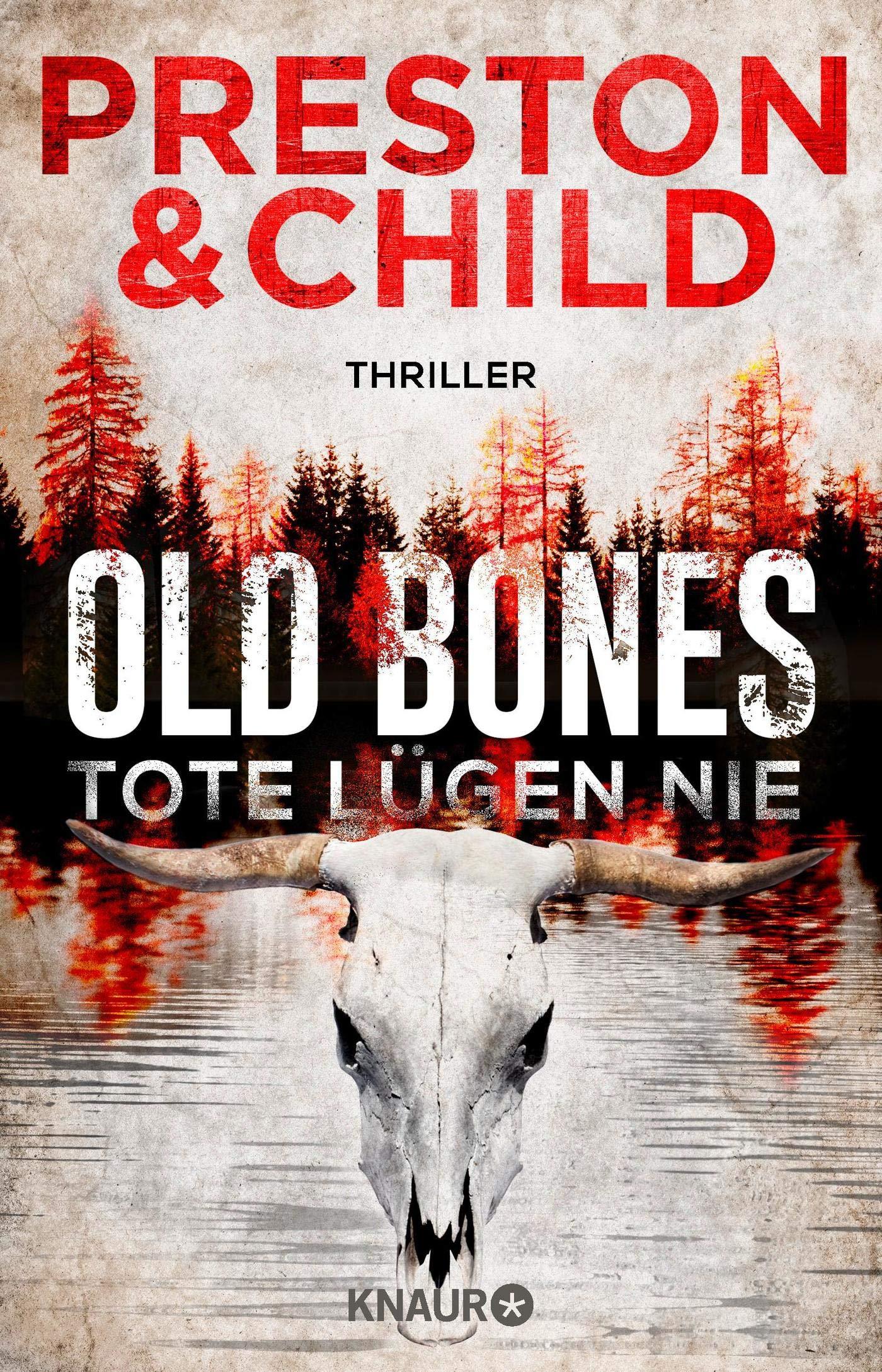 Old Bones - Tote lügen nie: Thriller Ein Fall für Nora Kelly und ...