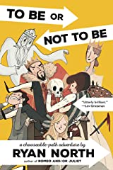 To Be or Not To Be: A Chooseable-Path Adventure Kindle Edition