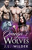 Omega's Wolves: Hell's Wolves MC (English Edition)